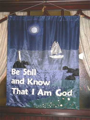 Banner: Be Still and Know That I Am God